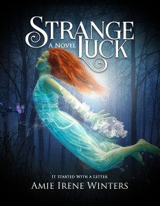 Strange Luck by Amie Irene Winters