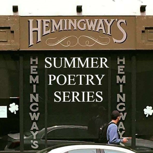 The 2019 Hemingway's Summer Poetry Series - The Grand Finale